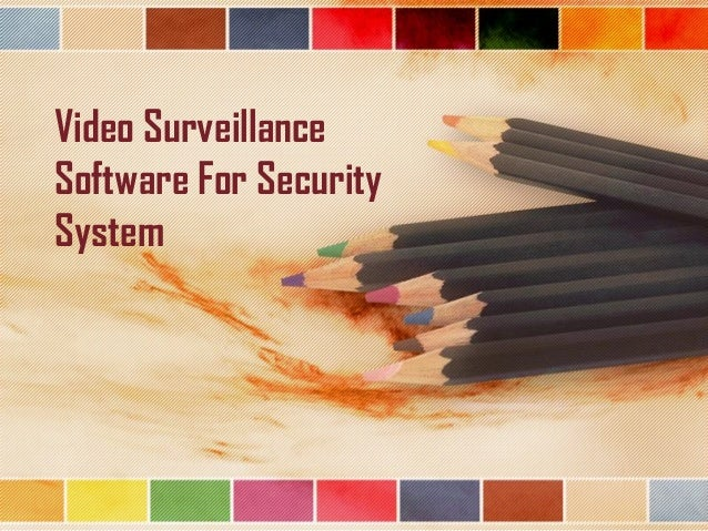 Video Surveillance Software For Security System
