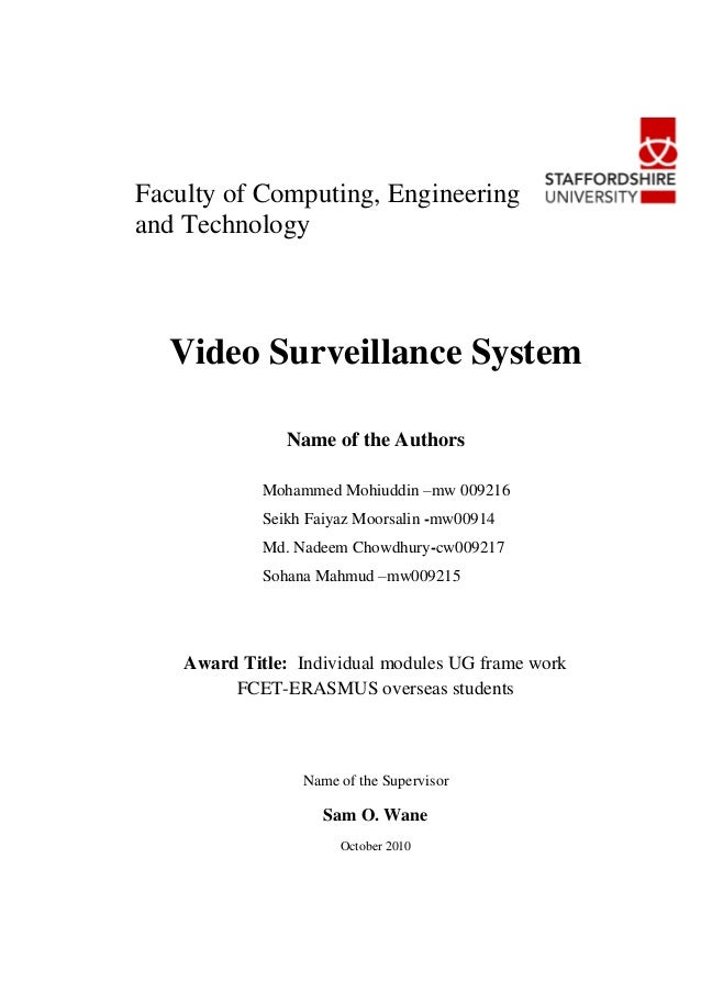 Faculty of Computing, Engineeringand Technology  Video Surveillance System                Name of the Authors             ...