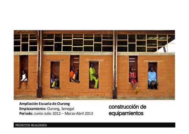 Senegal acompa ando comunidades anna altemir base a for Proyectos de construccion de escuelas