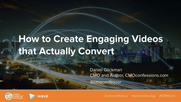 How to Create Engaging Videos that Actually Convert
