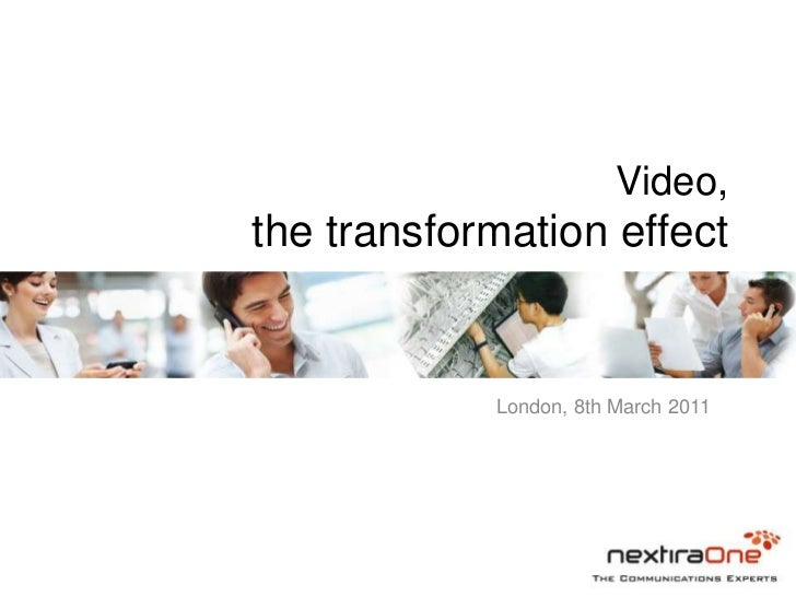 Video,the transformation effect            London, 8th March 2011