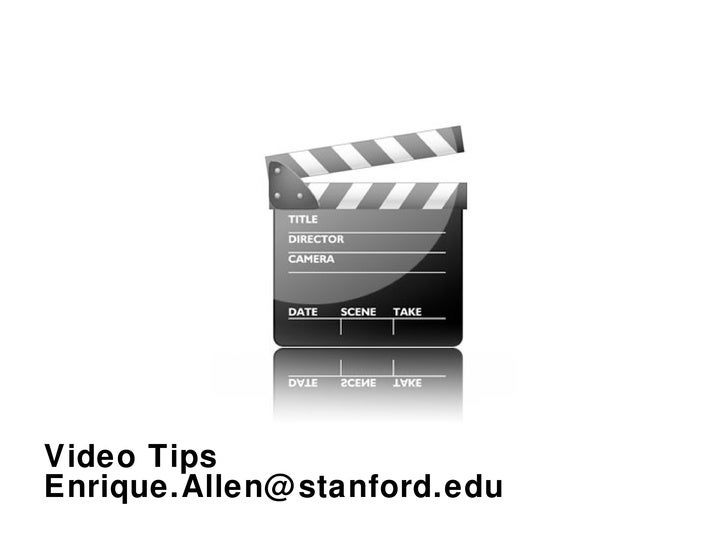 Video Tips [email_address]