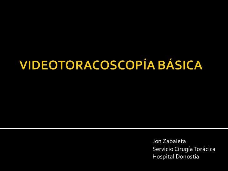 Jon Zabaleta Servicio Cirugía Torácica Hospital Donostia