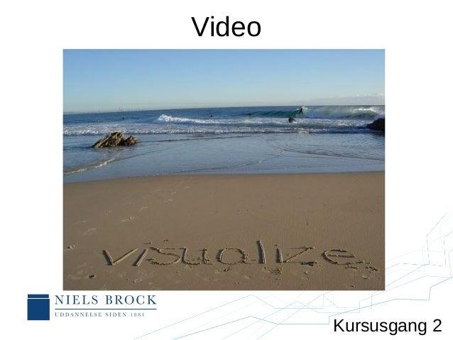 Video Kursusgang 2