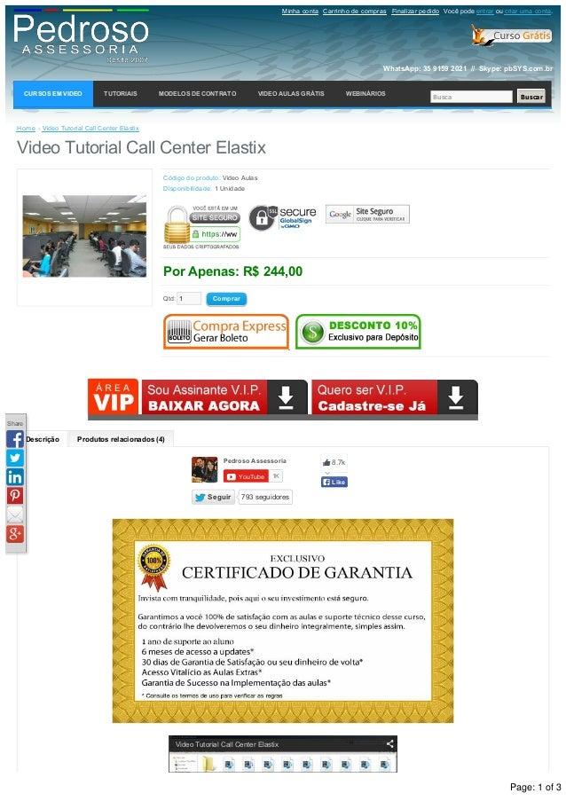 Descrição Produtosrelacionados(4) Home »VideoTutorialCallCenterElastix VideoTutorialCallCenterElastix Códigodo...