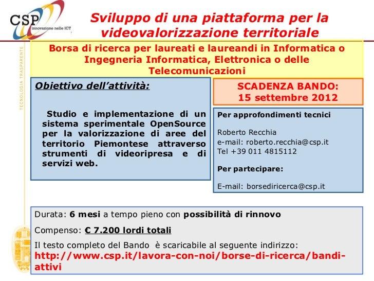Sviluppo di una piattaforma per la              videovalorizzazione territoriale   Borsa di ricerca per laureati e laurean...
