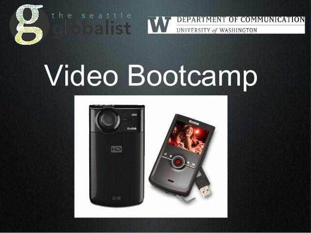 Video Bootcamp