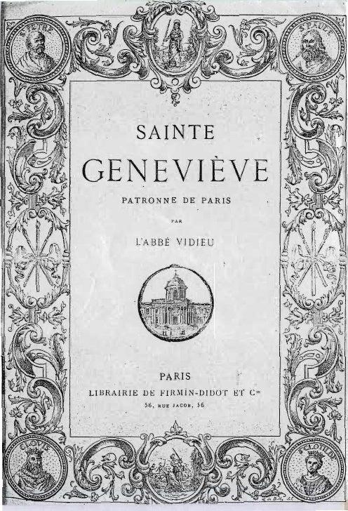 SAINT,EGENEVIÈVE          PATRONNE DE PARIS                    ET SON INFLUENCE                                 SU RLES DE...