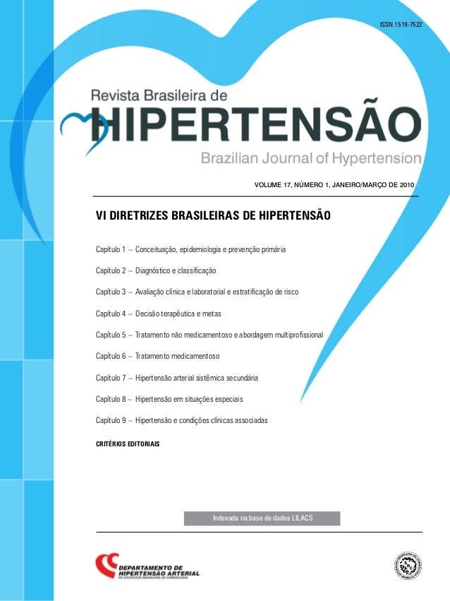 Indexada na base de dados LILACS ISSN 1519-7522 volume 17, NÚMERO 1, janeiro/março de 2010 VI Diretrizes Brasileiras de Hi...