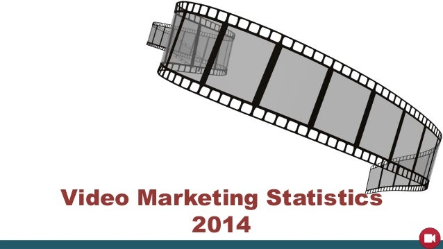 Video Marketing Statistics  2014