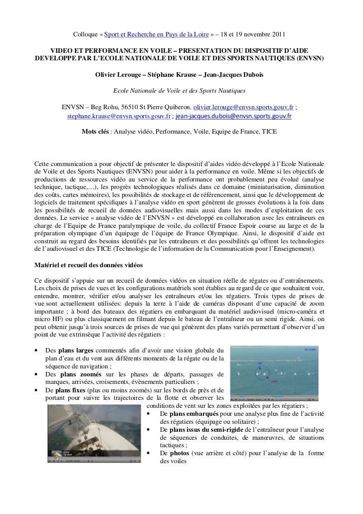 Colloque « Sport et Recherche en Pays de la Loire » – 18 et 19 novembre 2011   VIDEO ET PERFORMANCE EN VOILE – PRESENTATIO...