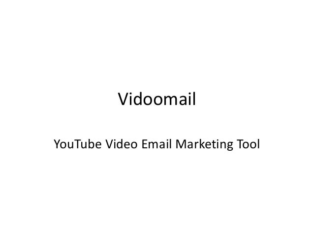 Vidoomail YouTube Video Email Marketing Tool