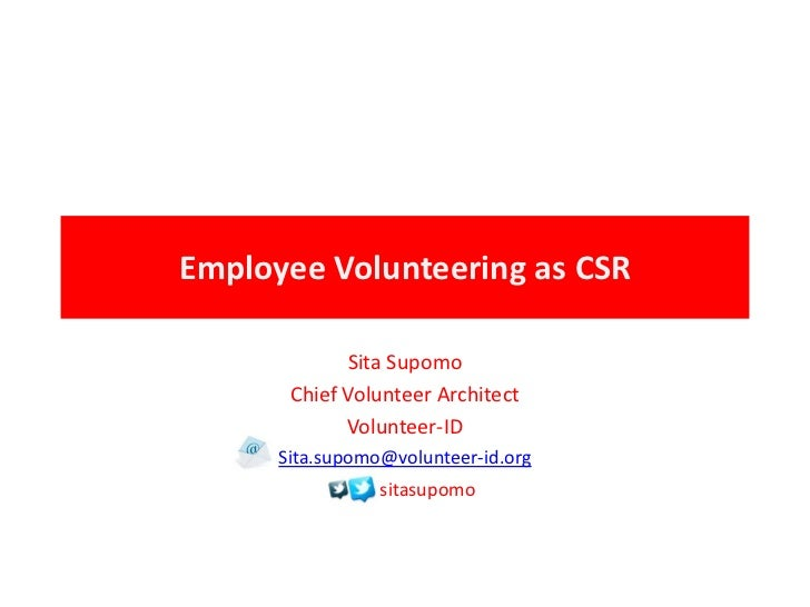 Employee Volunteering as CSR             Sita Supomo       Chief Volunteer Architect             Volunteer-ID      Sita.su...