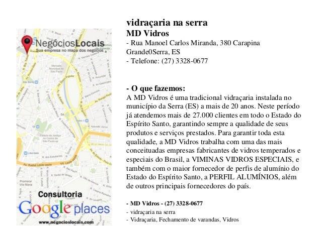 vidraçaria na serraMD Vidros- Rua Manoel Carlos Miranda, 380 CarapinaGrande0Serra, ES- Telefone: (27) 3328-0677- O que faz...