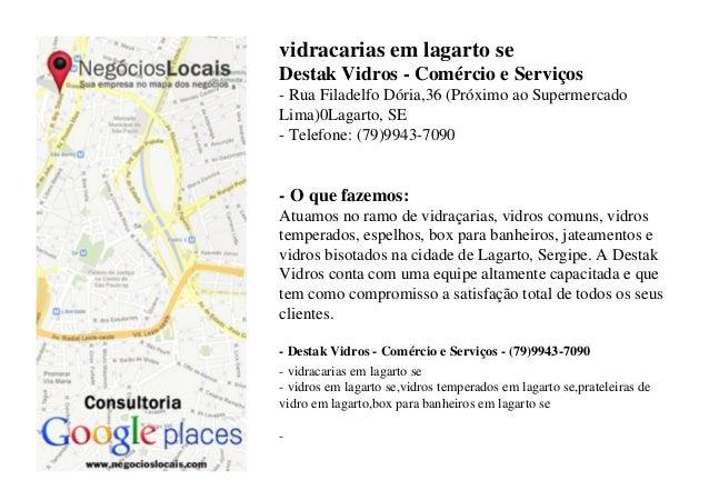 vidracarias em lagarto se Destak Vidros - Comércio e Serviços - Rua Filadelfo Dória,36 (Próximo ao Supermercado Lima)0Laga...