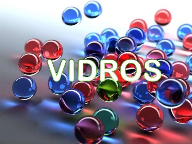 O que é vidro?  O vidro é um produto inorgânico de fusão (passagem de uma substância do estado sólido para o líquido) que ...