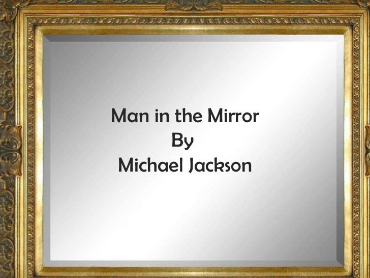 Man in the Mirror By  Michael Jackson