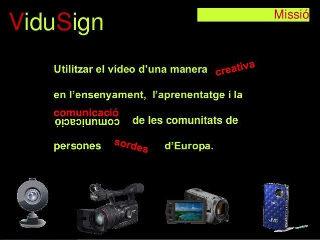 Vidusign presentation Catalan Slide 2
