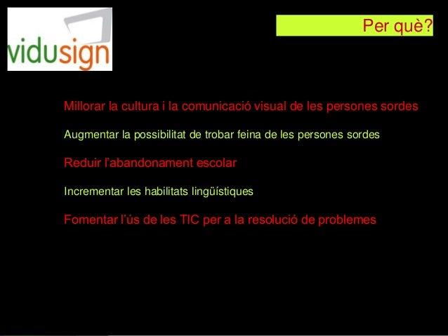 Vidusign presentation Catalan Slide 3