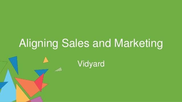 Aligning Sales and Marketing Vidyard