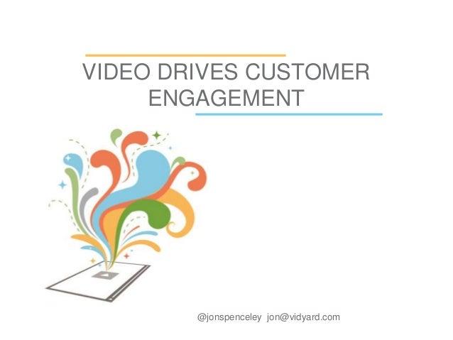 Video Builds Customer Engagement - Vidyard & Marketo Webinar
