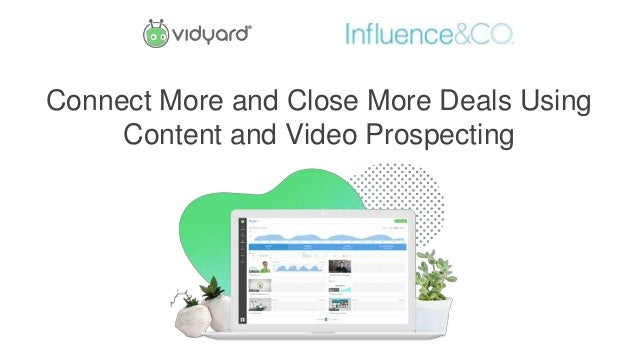 Connect More and Close More Deals Using Content and Video Prospecting