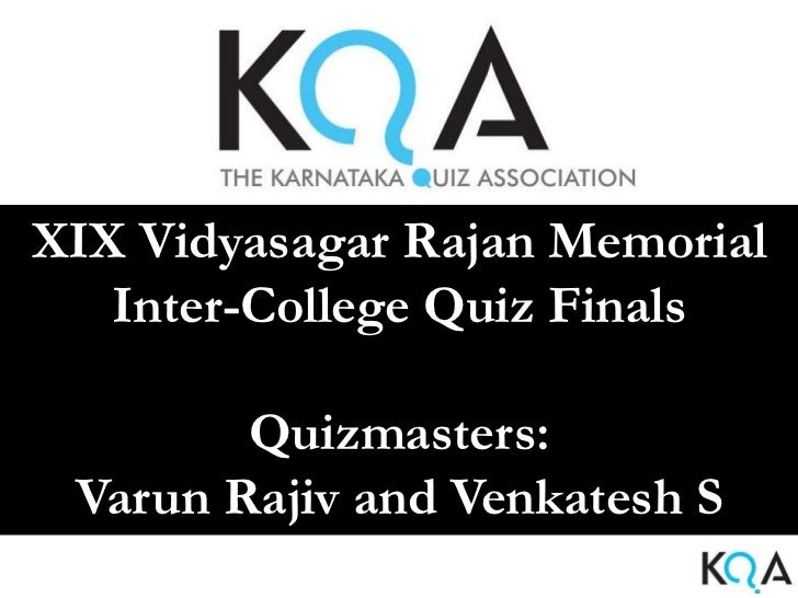 KQA Vidyasagar Rajan Memorial College Quiz 2012 finals