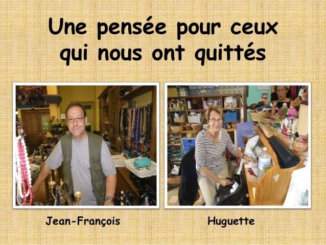 Jean-François Huguette Une pensée pour ceux qui nous ont quittés