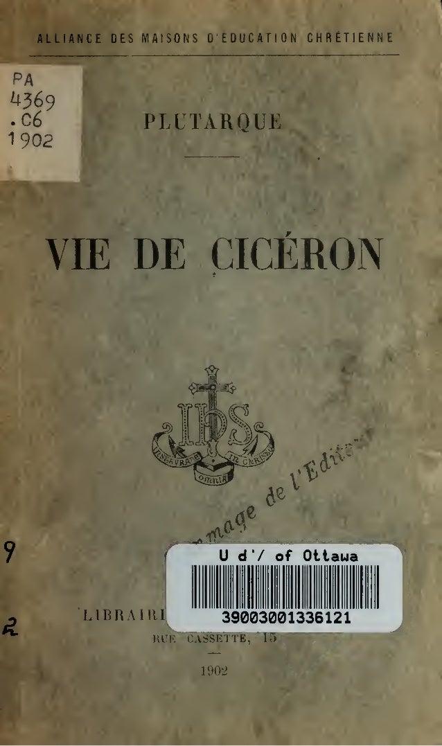 ALLIANCE DES MAISONS D'ÉDUCATION CHRÉTIENNE  PLUTÀROUK  VIE DE CICÉRON  Ud'/of LIBRAIUI  Otiaua  39003001336121  RUE CASSE...