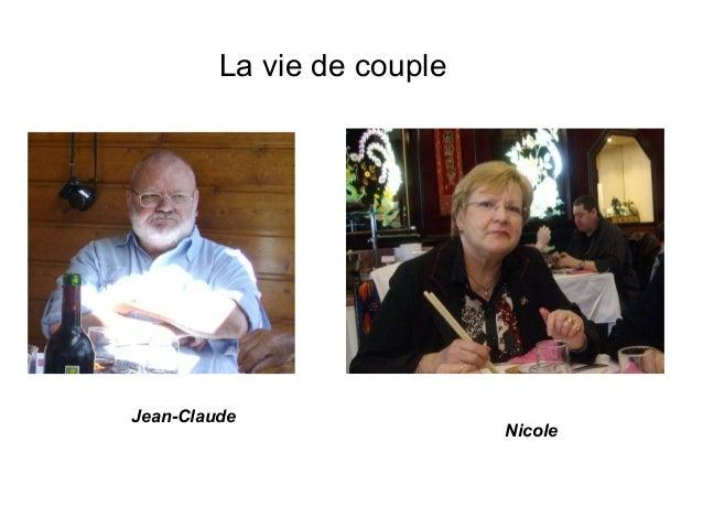 La vie de coupleJean-Claude                            Nicole