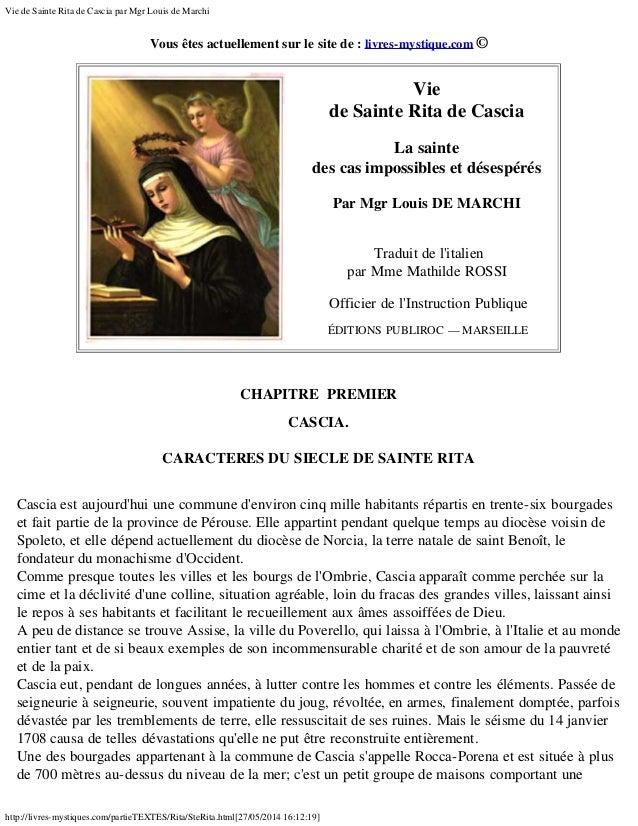 Vie de Sainte Rita de Cascia par Mgr Louis de Marchi http://livres-mystiques.com/partieTEXTES/Rita/SteRita.html[27/05/2014...