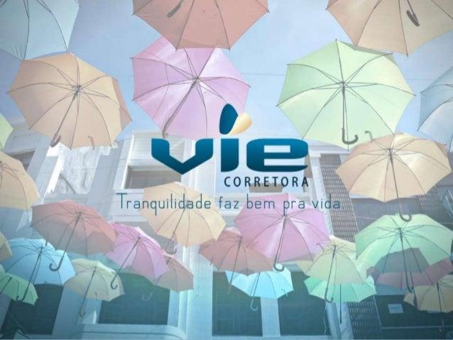 Quem Somos?• A Vie é especialista em seguros de  vida empresariais.• Profissionais com mais de 20 anos  de mercado.• Plane...
