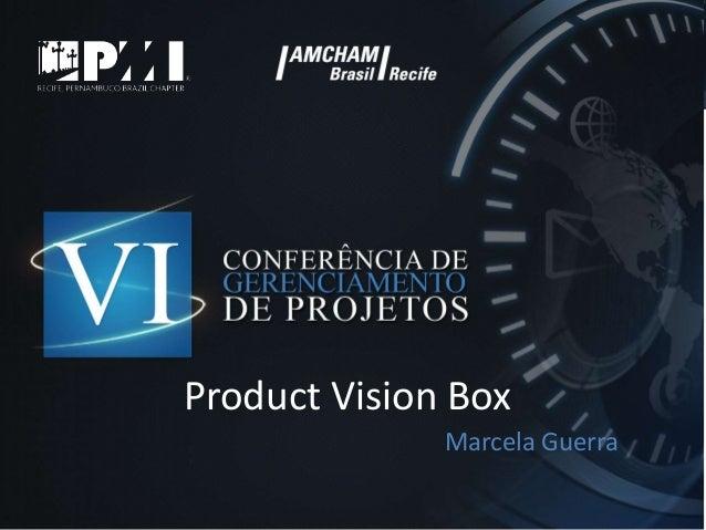 CursoProduct Vision BoxPMP® PMBOK CAPM® e Riscos  Marcela Guerra