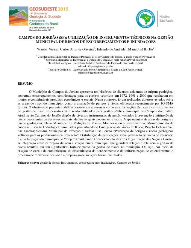 CAMPOS DO JORDÃO (SP): UTILIZAÇÃO DE INSTRUMENTOS TÉCNICOS NA GESTÃO MUNICIPAL DE RISCOS DE ESCORREGAMENTOS E INUNDAÇÕES W...