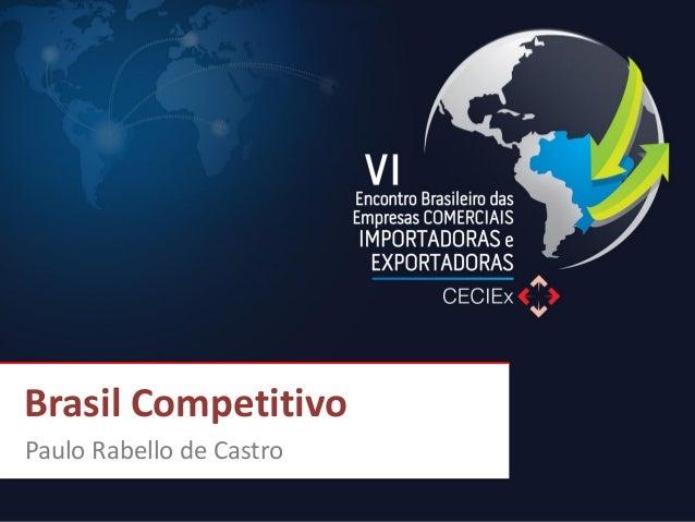 Paulo Rabello de Castro  Brasil Competitivo
