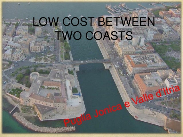 LOW COST BETWEEN TWO COASTS