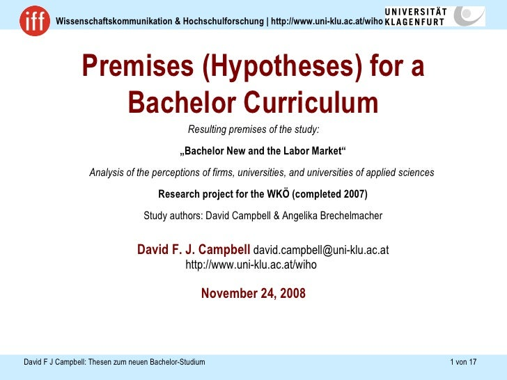 """Premises (Hypotheses) for a Bachelor Curriculum <ul><li>Resulting premises of the study: """"Bachelor New and the Labor Marke..."""