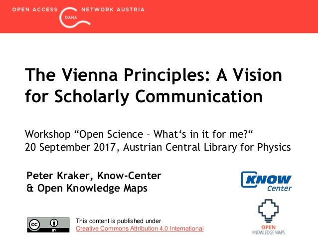 "The Vienna Principles: A Vision for Scholarly Communication Workshop ""Open Science – What's in it for me?"" 20 September 20..."
