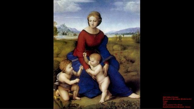 RAFFAELLO Sanzio Madonna of Belvedere (detail) 1506 Oil on wood Kunsthistorisches Museum, Vienna
