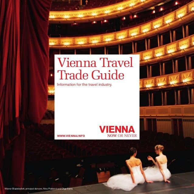 Vienna Travel Trade Guide Information for the travel industry.  www.VIENNA.info  Wiener Staatsballett, principal dancers, ...