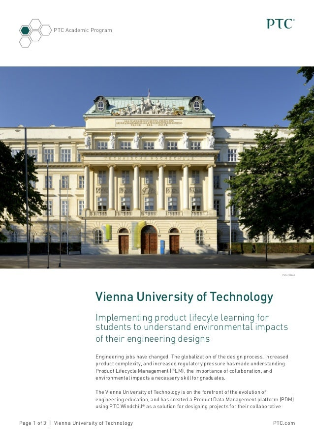 PTC.comPage 1 of 3 | Vienna University of Technology PTC Academic Program Vienna University of Technology Implementing pro...