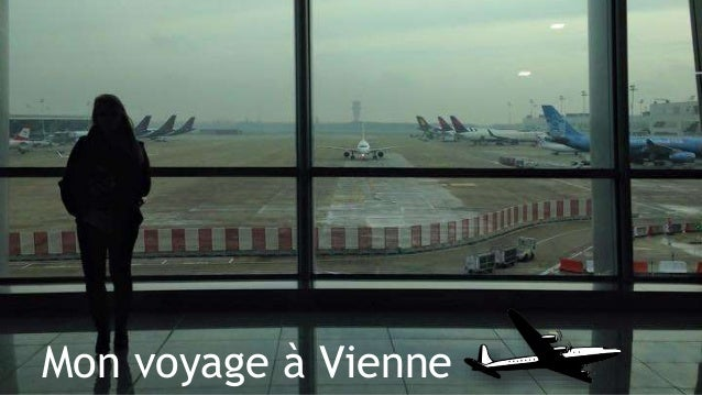 Mon voyage à Vienne