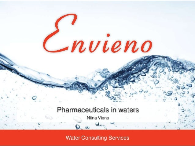 Water Consulting Services Pharmaceuticals in waters Niina Vieno