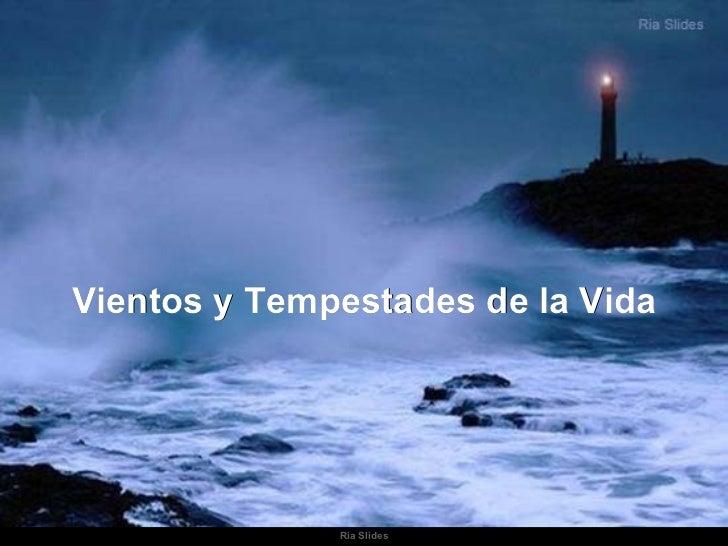 Vientos y Tempestades de la Vida