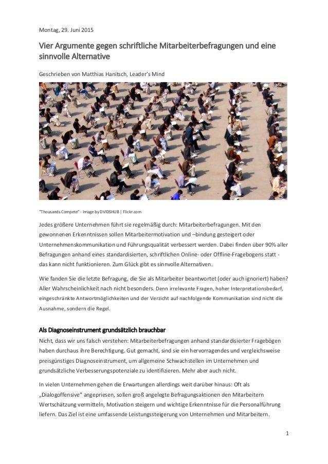 1 Montag, 29. Juni 2015 Vier Argumente gegen schriftliche Mitarbeiterbefragungen und eine sinnvolle Alternative Geschriebe...