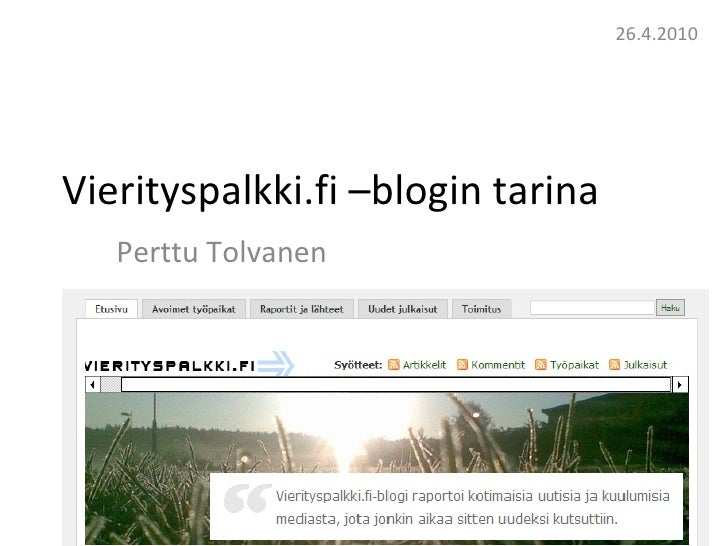 Vierityspalkki.fi –blogin tarina  Perttu Tolvanen 26.4.2010