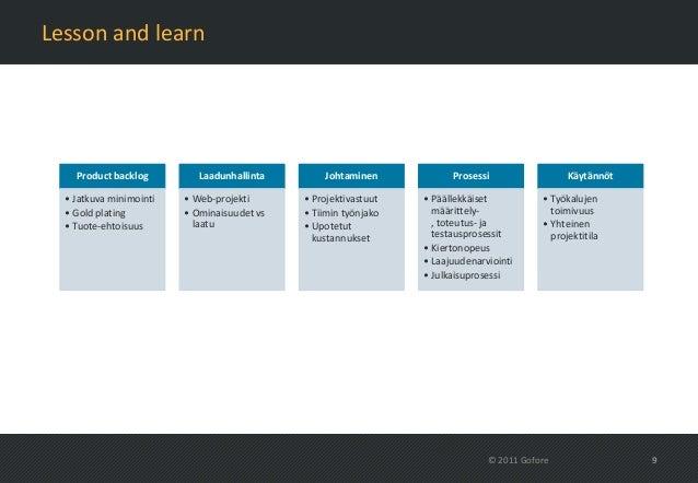 Lesson and learn    Product backlog         Laadunhallinta       Johtaminen            Prosessi                 Käytännöt ...