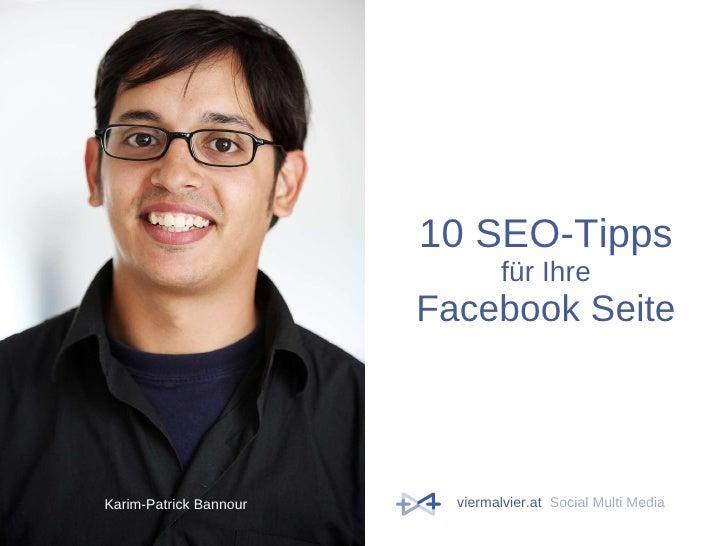10 SEO-Tipps für Ihre Facebook Seite Karim-Patrick Bannour