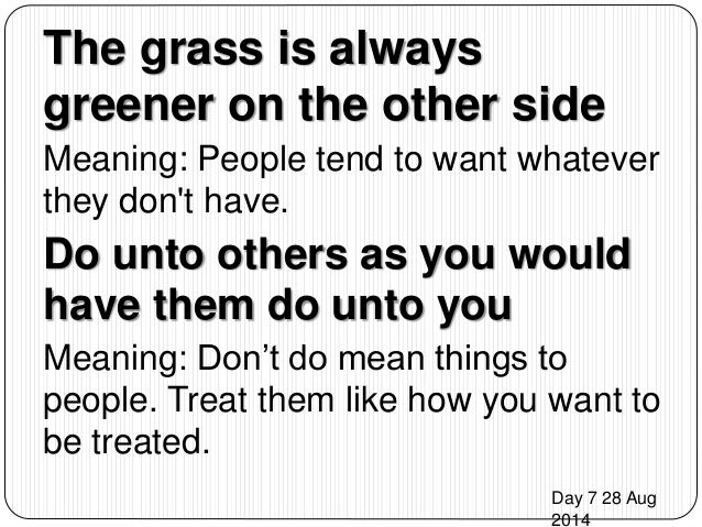 the grass is always greener on the other side meaning