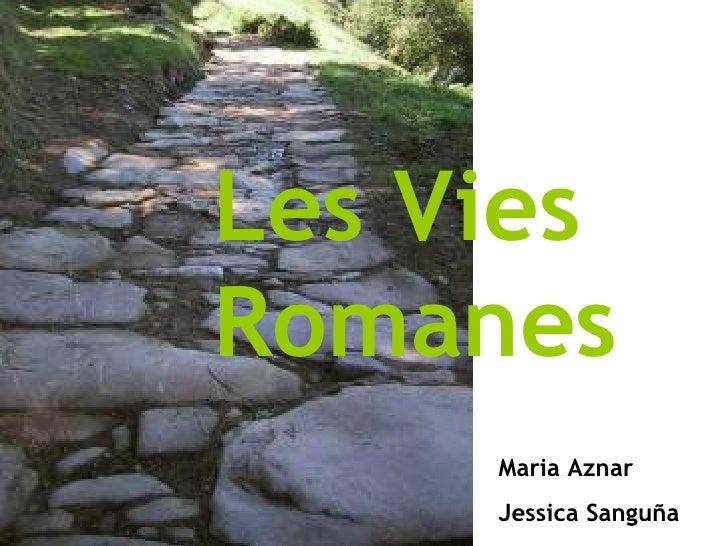 Les Vies Romanes Maria Aznar Jessica Sanguña